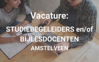 Vacature: Studiebegeleiders en/of bijlesdocenten Amstelveen