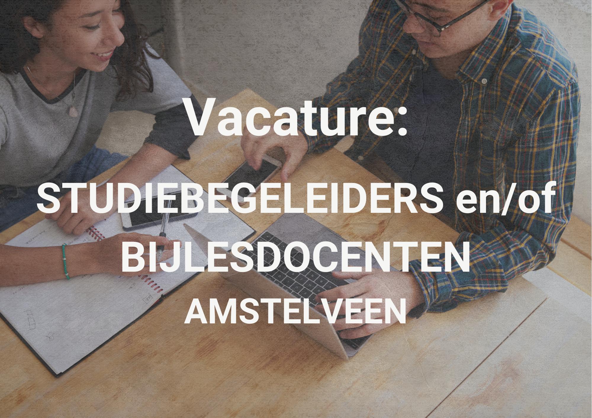 Vacature Studiebegeleiders enof bijlesdocenten Amstelveen